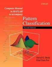 Computer Manual in MATLAB to Accompany Pattern Classification (Paperback or Soft