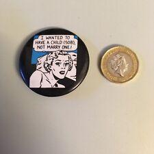 BADGE: Humorous 1950s 1960s comic style badge cartoon strip comedy parody