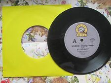 Steve Hoy ‎– Where I Come From Label: Mighty Boy MB 20107 UK 7 inch Vinyl Single