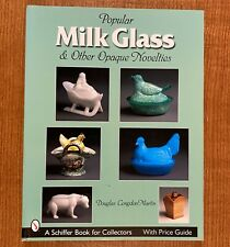 Popular Milk Glass & Other Opaque Novelties by Douglas Congdon-Martin (Like New)