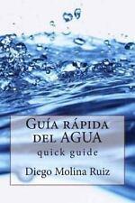 Guia Rapida del Agua: Kurzanleitung von Diego Molina Ruiz (2013, Taschenbuch)