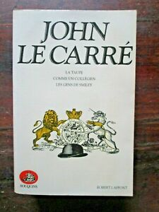 JOHN LE CARRÉ - la taupe - comme un collégien - les gens de Smiley - BOUQUINS
