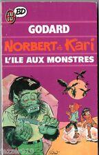 NORBERT ET KARI ¤ L'ILE AUX MONSTRES ¤ 07/1989 ¤ J'AI LU BD 148 GODARD