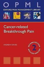 Cancer-Related Breakthrough Pain by Andrew Davies (Paperback, 2012)