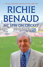 My Spin on Cricket by Richie Benaud (Paperback, 2006)