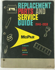 1946-1959 MoPar Replacement Parts and Service Guide Plymouth Dodge Chrysler