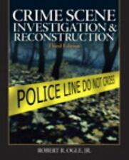 Crime Scene Investigation and Reconstruction (3rd Edition)