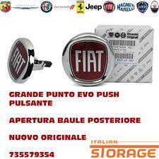 GRANDE PUNTO EVO PUSH PULSANTE APERTURA BAULE POSTERIORE NUOVO ORIGIN 735579354