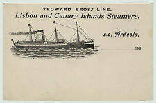 RARE - ca 1901 Lisbon Canary Islands Steamer SS Ardeola Yeoward Bros Ship Line