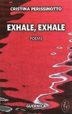 Exhale, Exhale by Cristina Perissinotto (Paperback, 2011)