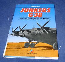 Fred Gütschow - Junkers G 38 Das erste Großflugzeug der Lufthansa