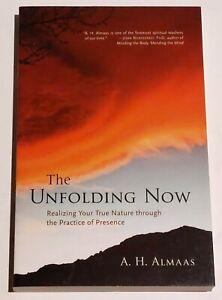 A H ALMAAS - The Unfolding Now - softback book