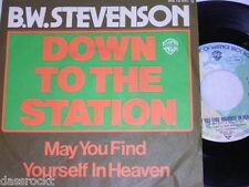 "7"" - B. W. Stevenson / Down To The Station - 1977 # 0580"