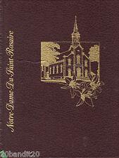 NOTRE-DAME-DU-SAINT-ROSAIRE NICOLET ALBUMS SOUVENIRS SHERBROOKE 1985