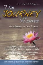 The Journey Home : Awakening in the Dream vol. 2 by Christine Horner (2013,...