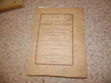 1870.Vie de Pierre Fourier père de Mataincour.Bedel