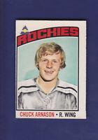 Chuck Arnason 1976-77 O-PEE-CHEE Hockey #92 (VGEX)