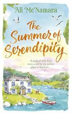 The Summer of Serendipity: The magical feel good perfect holiday read,Ali McNa