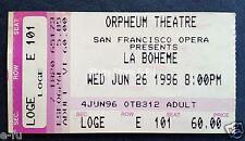 San Francisco Opera LA BOHEME June 26 1996 Concert Ticket Stub Orpheum Theatre