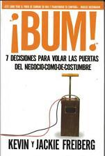 NEW - !Bum!: 7 decisiones para volar las puertas del negocio-como-de-costumbre