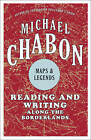 USED (LN) Maps and Legends by Michael Chabon
