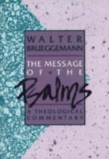 Augsburg Old Testament Studies: The Message of the Psalms : A Theological Commen