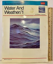 Water And Weather /1 By Charles L Cochran How To Draw And Paint Walter Foster.