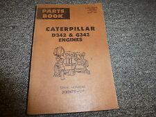 Caterpillar Cat Model D342 & G342 Engine Parts Catalog Manual S/N 31B2478-Up