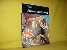 Animaux des Indes par Ylla la guilde du livre Laussanne