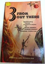 Asimov, Knight, Hamilton - 3 from Out There - 1st US paperback anthology - 1959