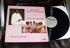 REV. CLEOPHUS ROBINSON and Swan Silvertones THE LORD IS MY LIGHT Savoy MINT