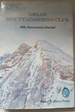 Oread Mountaineering Club: 50th Anniversary Journal, 1949-99,H. Pretty - MINT