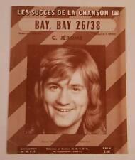 Partition vintage sheet music C. JEROME : Bay, Bay 26/38 * 70's
