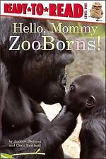 NEW Hello, Mommy ZooBorns! by Andrew Bleiman