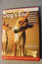 Brand New Book THROUGH A DOG'S EAR with Dog Calming Music CD ISBN 9781591798118