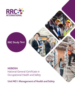 RRC Study Text: NEBOSH National General Certificate: Unit NG1: NEW Spec