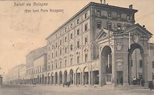 BOLOGNA - Arco fuori Porta Saragozza 1909
