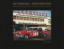 "SIGNED ""Ray Crawford - Speed Merchant"" Andrew Layton Dick Wallen Indy, Carrera"