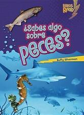 ..Sabes algo sobre peces?/ Do You Know about Fish? (Libros Rayo - Conoce Los Gru