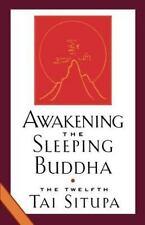 Awakening the Sleeping Buddha by Tai Situpa; Pema Donyo Nyinche