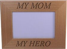 My Hero My Mom Wood Picture Frame Holds 4x6 Inch Photo - Great Gift for Mothe...