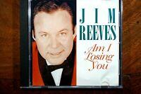 Jim Reeves - Am I Losing You  -  CD, VG