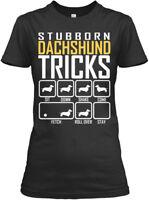 Quality Stubborn Dachshund Tricks - Sit Down Shake Gildan Women's Tee T-Shirt