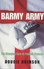 Barmy Army: The Changing Face of Football Violence