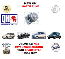 FOR VOLVO S40 V40 MITSUBISHI SHOGUN PININ SPACESTAR 1998-2007 NEW QH WATER PUMP