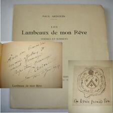 LES LAMBEAUX DE MON RÊVE  Paul Ardouin Ex libris + envoi de l'auteur !