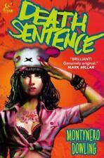 Death Sentence by Monty Nero (2014, Hardcover)