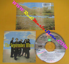 CD THE SEPTEMBER WHEN Mother I've Been kissed 1991 Germany no lp mc dvd (CS4)