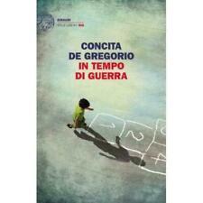 In tempo di guerra Concita De Gregorio Einaudi