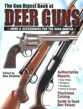 The Gun Digest Book of Deer Guns: Arms & Accessories for the Deer Hunter Ramage,